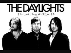 The Last Thing We'll Ever Do by The Daylights