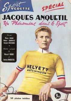 Jacques Anquetil rocking the yellow