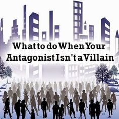 Fiction University: 10 Traits of a Strong Antagonist