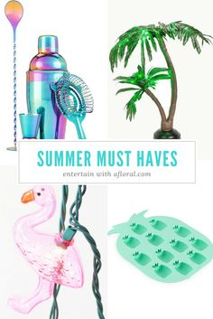 Summer Must Haves fo