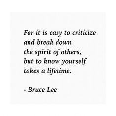 Yap! Know yourself first! Thanks for the advice dear Mr. Bruce Lee!