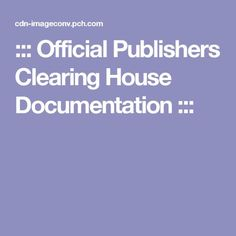 ::: Official Publishers Clearing House Documentation :::