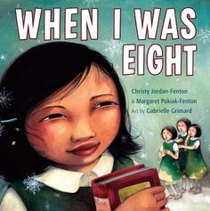 When I Was Eight by Christy Jordan-Fenton and Margaret Pokiak-Fenton, illustrated by Gabrielle Grimard, Shortlisted for the 2014 Christie Harris Illustrated Children's Literature Prize Roman, Native American Children, American Indians, Residential Schools, Thing 1, Mentor Texts, Early Readers, Children's Literature, Learn To Read