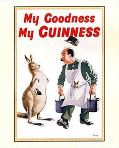 My Goodness My Guiness:  50's Lifesaver Direction.  Again Solid, dependable Brand Image, underpinned with smart gently self-mocking humor.