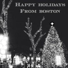 Happy Holidays Boston #perfectbostonholiday