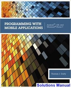 23 best solutions manual download images on pinterest textbook programming with mobile applications android ios and windows phone 7 1st edition duffy solutions manual fandeluxe Images