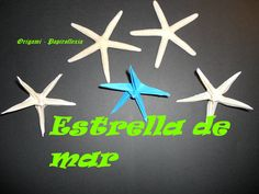 Origami - Papiroflexia. Tutorial: Estrellas de mar