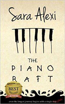 The Piano Raft By Sara Alexi