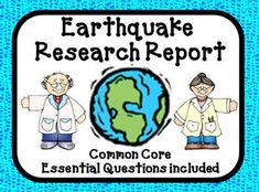 Earthquake Report - We have developed this report template and additional worksheets, organizers, tools and forms to use for your students to create, develop, write, edit, illustrate, present, and assess your students' Earthquake Research Report. $