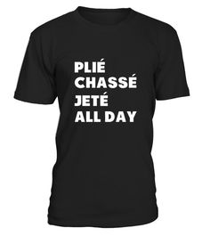 # Dance  Plie Chasse Jete All Day .  HOW TO ORDER:1. Select the style and color you want:2. Click Reserve it now3. Select size and quantity4. Enter shipping and billing information5. Done! Simple as that!TIPS: Buy 2 or more to save shipping cost!Paypal | VISA | MASTERCARDDance  Plie Chasse Jete All Day t shirts ,Dance  Plie Chasse Jete All Day tshirts ,funny Dance  Plie Chasse Jete All Day t shirts,Dance  Plie Chasse Jete All Day t shirt,Dance  Plie Chasse Jete All Day inspired t…