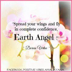 Image result for Doreen Virtue Quotes, be an earth angel