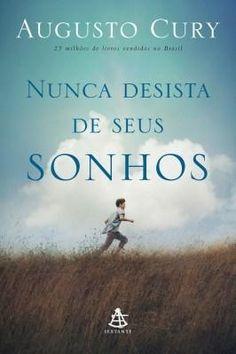 http://www.noracomunicacao.com.br/2015/12/os-sonhos-alimentam-vida-dica-de-leitura.html #sonhos #livros #dicadeleitura #augustocury #ficaadica