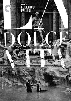 La dolce vita (1960) - The Criterion Collection. It needs no explanation to why it is here . Simply because it is a classic film.