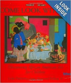 Come Look with Me: Discovering African American Art for Children (Come Look with Me): James Haywood Rolling Jr.: 9781890674076: Amazon.com: ...