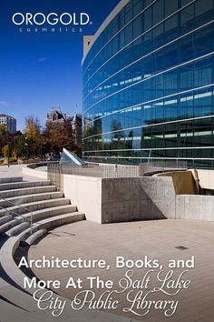 OROGOLD takes you to the Salt Lake City Public Library.