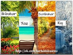 Seasons in Turkish Turkish Lessons, Learn Turkish, Turkish Language, English, Seasons, Technology, Quotes, Languages, Tech
