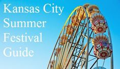 """KC Summer Festival guide - perfect resource for our """"Go to a Festival"""" item on our summer bucket list!"""