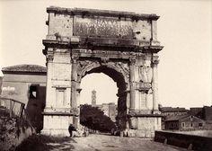 Arch of Titus, Rome 1860 (ca)