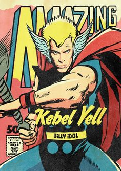 Pop Icons Reimagined As Marvel Superheroes - Thor Billy Idol