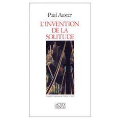 """""""L'invention de la solitude"""" de Paul Auster. Littérature américaine"""