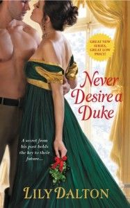 Never Desire A Duke by Lily Dalton: http://www.thereadingcafe.com/one-scandalous-season-series-1-2-by-lily-dalton-a-review/