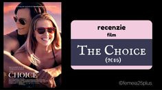 recenzie film: The Choice (Alegerea) The Choice 2016, Choices, Wordpress, Movie Posters, Movies, 2016 Movies, Film Poster, Films, Popcorn Posters