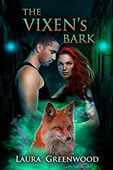 The Vixen's Bark (Paranormal Council Book 2) by [Greenwood, Laura]