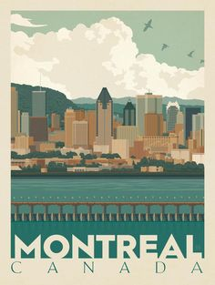 Canada: Montreal Skyline - Our most adventurous series of classic travel poster . - Canada: Montreal Skyline – Our most adventurous series of classic travel poster art is called the - New Travel, Canada Travel, Overseas Travel, Voyage Montreal, Montreal Quebec, Montreal Canada, City Poster, Posters Canada, Voyage Canada