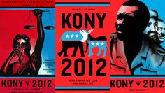 Make Kony Famous, Make him a household name in 2012.