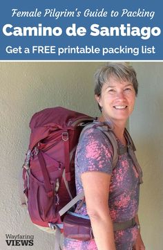 Get the complete Camino de Santiago packing list. It includes tips for female pilgrims and lists for clothes, backpacks, shoes and all your hiking gear needs. Includes a free printable packing list.