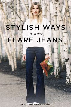 Endless outfit ideas for wearing your flared jeans.