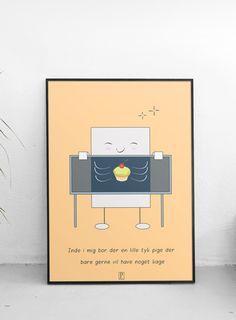 Plakat: inde i mig bor der en lille tyk pige der bare gerne vil have noget kage