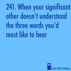 This is so true!  Not only does he not understand, he ridicules!