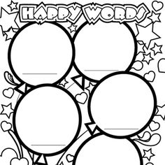 Have your children use this coloring page to write their five happiest words and draw a picture to go with each.