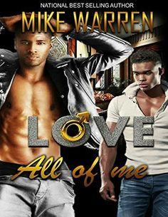 Love All Of Me (A Private Affair Book 5) by Mike Warren, http://www.amazon.com/dp/B00QD8R2HC/ref=cm_sw_r_pi_dp_5nEbvb1MR4S5K
