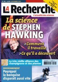 La Recherche n°481 - octobre 2013 - Ce numéro de La Recherche consacre son dossier de Une à Stephen Hawking : comment il travaille ; pourquoi ses découvertes sont-elles si importantes.