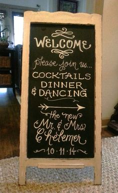 Wedding Reception - Welcome Chalkboard {Calligraphy by Carrie}