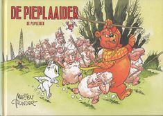 Toonder, Marten (vertaling naar het Gronings: Marten van Dijken) - De Pieplaaider / De Pijpleider - Avonturen van Heer Bommel en Tom Poes