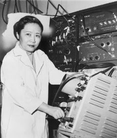 "Chien-Shiung Wu 吴健雄 ""First Lady of Physics"" Chinese American physicist with expertise in the techniques of experimental physics and radioactivity, who worked on the Manhattan Project. In 1956 she devised an experiment which overturned one of the basic laws of physics ""Law of Conservation of Parity"" and revolutionized the study of particle physics, helping 2 of her colleagues win a Nobel Prize"