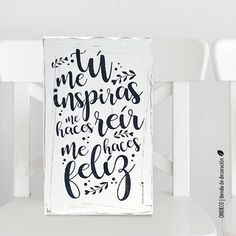 Cuadro con frase - Tu me inspiras - comprar online Shop Plans, Ms Gs, Dating Quotes, Boyfriend Gifts, Stencils, Diy And Crafts, Doodles, Typography, Letters