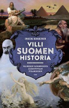Villi Suomen historia - Inkeri Koskinen - #kirja