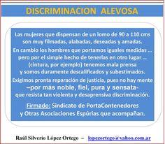 DISCRIMINACION ALEVOSA : SENSIBLES HOMBRES DURAMENTE DISCRIMINADOS   raulsilveriolope