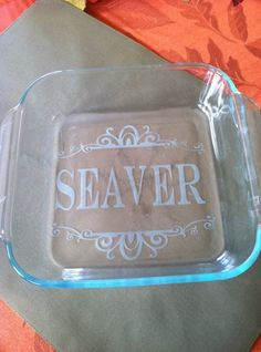 etched glass on bottom of baking dish