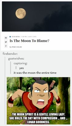 """My first girlfriend turned into the moon"" // ""...that's rough buddy"""