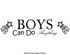 Vinyl Wall Decal 24x6  Boys can do anything by WickedGoodDecor, $10.95