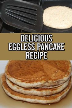 An incredible eggless pancake recipe that is just as fluffy and tasty as traditional pancakes! Eggless Pancake Recipe, Eggless Recipes, Egg Free Recipes, Baby Food Recipes, French Toast Without Eggs, Breakfast Recipes, Breakfast Ideas, Brunch Ideas, Yummy Food