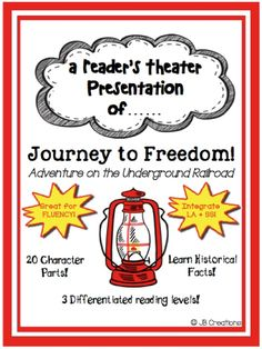 Students in grades 3-5 will learn interesting facts about The Underground Railroad while following one fictional family's journey to freedom in 1858!!  This original reader's theater script contains 20 parts featuring 3 different reading levels to ensure whole class participation, differentiation, and engagement.    http://www.teacherspayteachers.com/Product/Readers-Theater-Journey-to-Freedom-leveled-play-on-Underground-Railroad-1312579