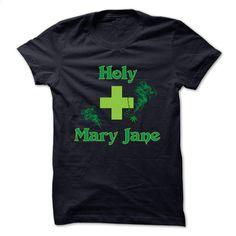 HOLY MARY JANE T Shirt, Hoodie, Sweatshirts - cool t shirts #shirt #Tshirt