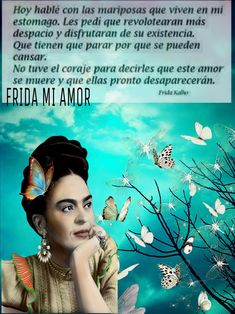 No one else like her Frida Quotes, Best Quotes, Love Quotes, Qoutes About Life, Frida And Diego, Motivational Quotes, Inspirational Quotes, People Fall In Love, The Ugly Truth