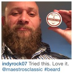 @indyrock07 Welcome Maestro! Thanks for being Undeniably Good at spreading the news about Maestro's Classic beard care we appreciate you Maestro Salute